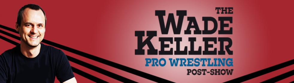 Wade Keller Pro Wrestling Post-shows - show cover