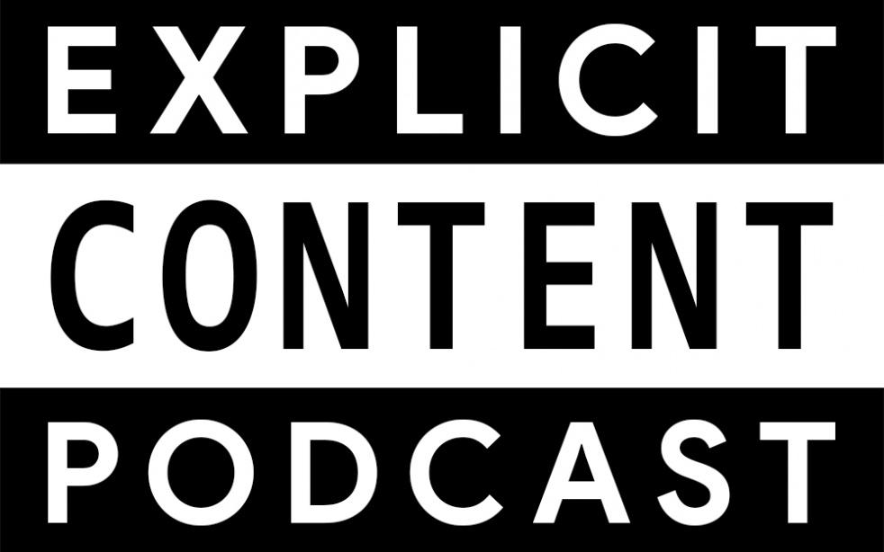 Explicit Content Podcast - imagen de portada
