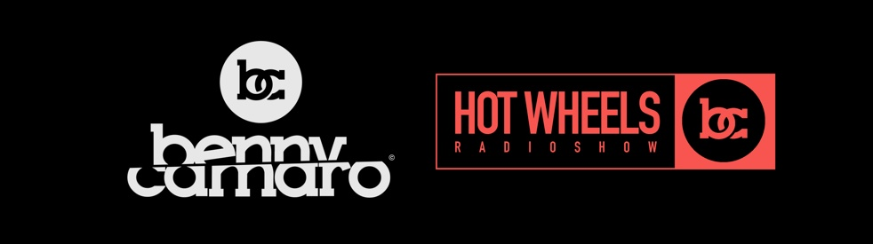 Benny Camaro - Hot Wheels Radio Show - show cover