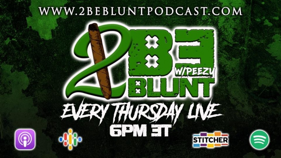 2 Be Blunt w/Peezy - show cover