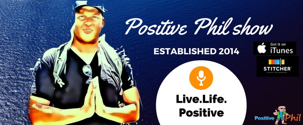 Positive Phil - show cover