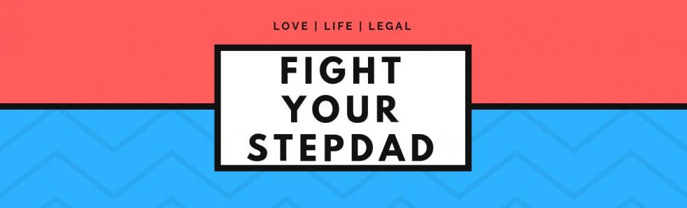 Fight Your Stepdad - immagine di copertina dello show