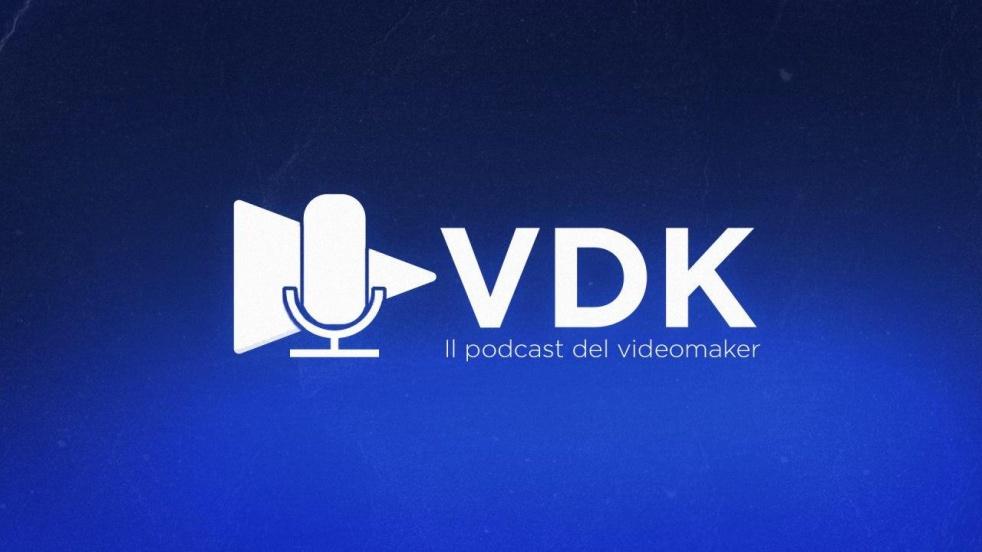 VDK - Il Podcast del Videomaker - imagen de portada