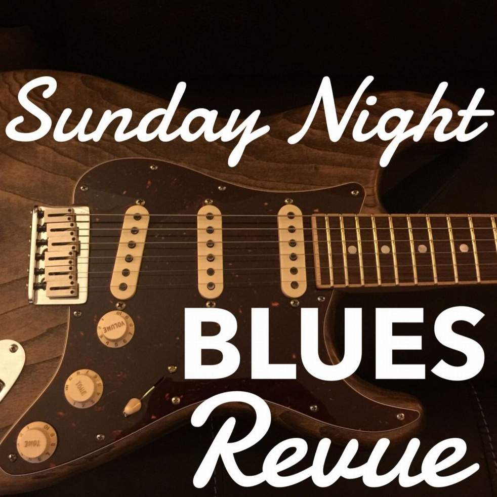 The Sunday Night Blues Revue - show cover