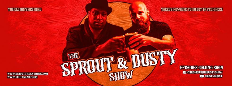 The Sprout & Dusty Show - imagen de portada