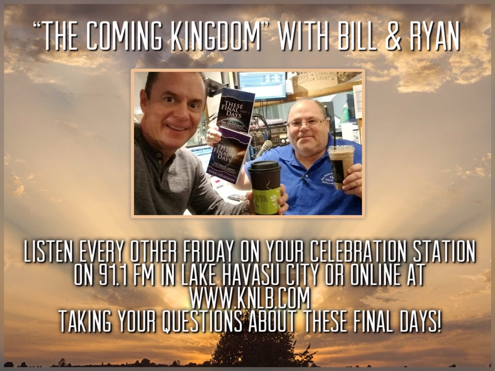 The Coming Kingdom, with Bill & Ryan - Cover Image