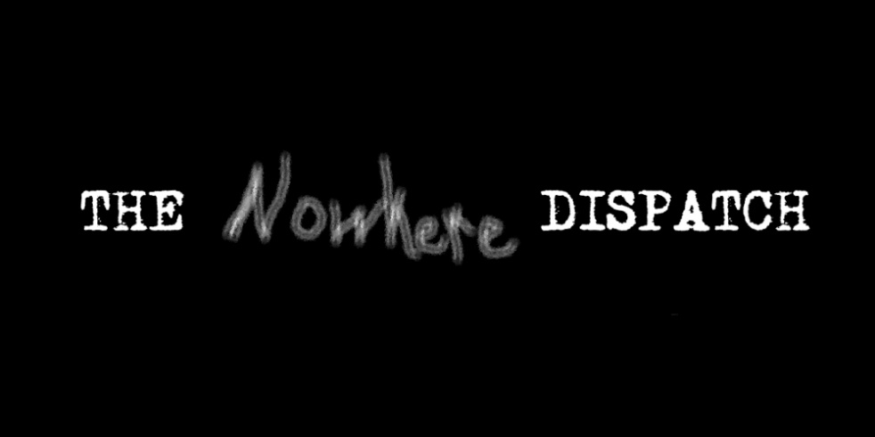 The Nowhere Dispatch - immagine di copertina dello show