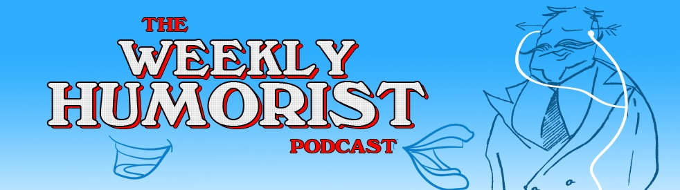 The Weekly Humorist Podcast - Cover Image