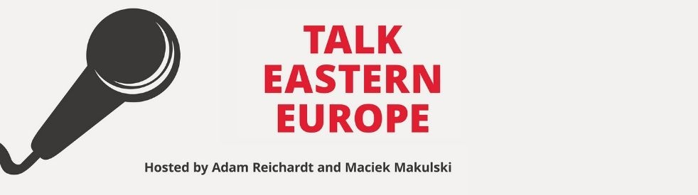 Talk Eastern Europe - Cover Image