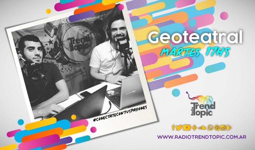 GEO Teatral - Radio Trend Topic - show cover