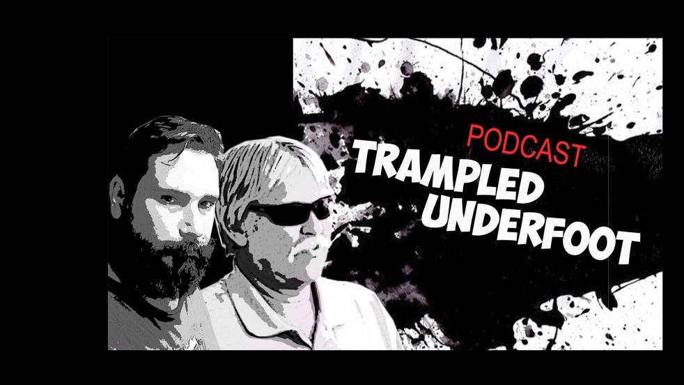 Trampled Underfoot Podcast - imagen de portada