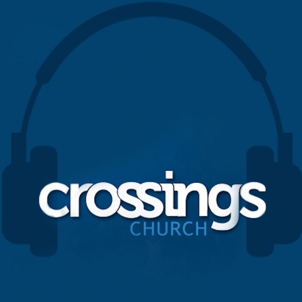 Crossings Church Podcast - Cover Image