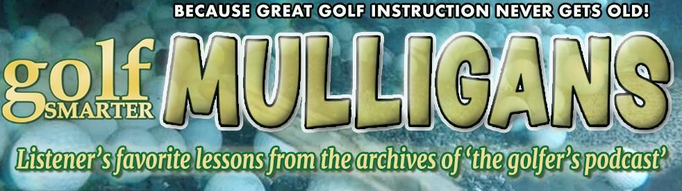 Golf Smarter Mulligans - show cover