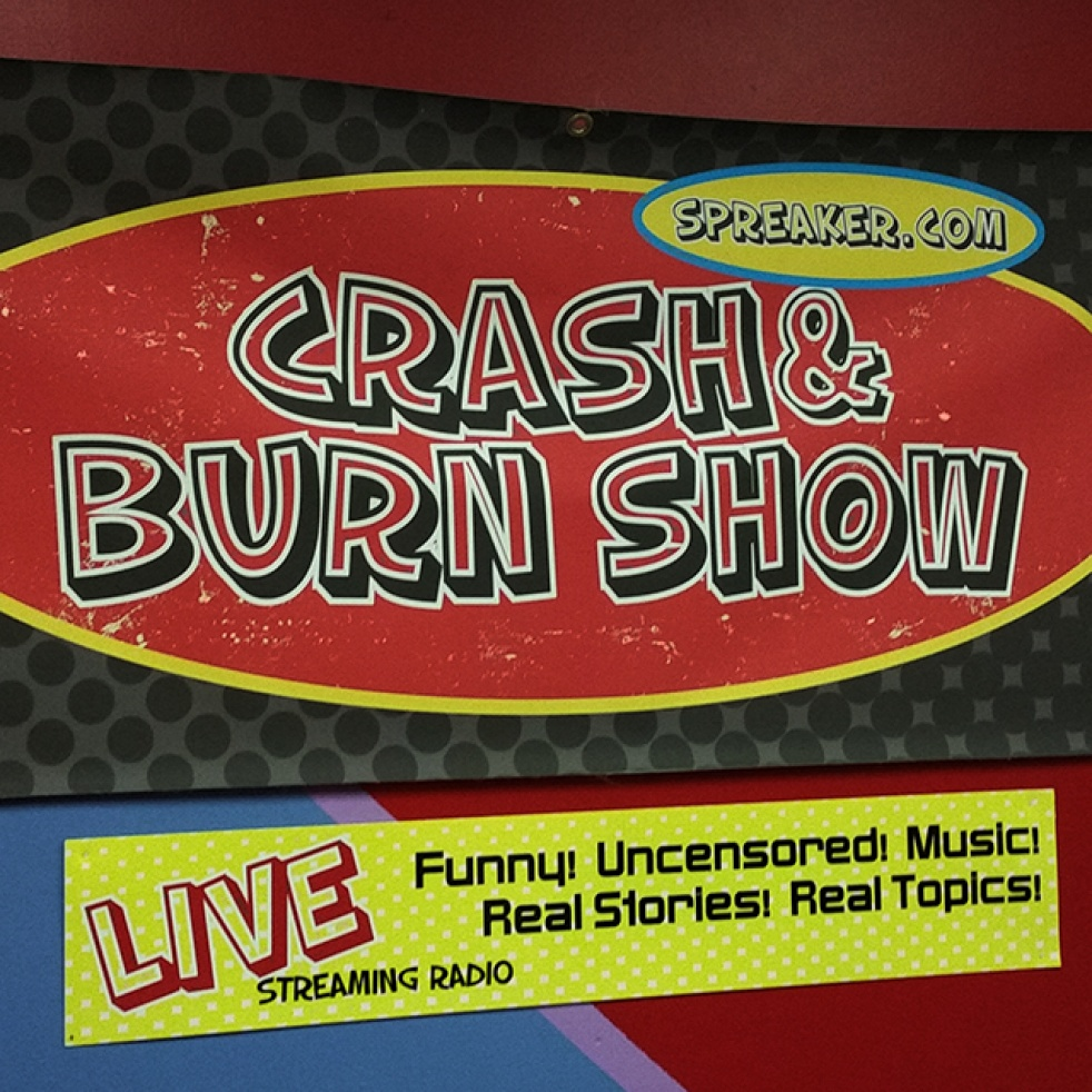 Crash & Burn Show - show cover