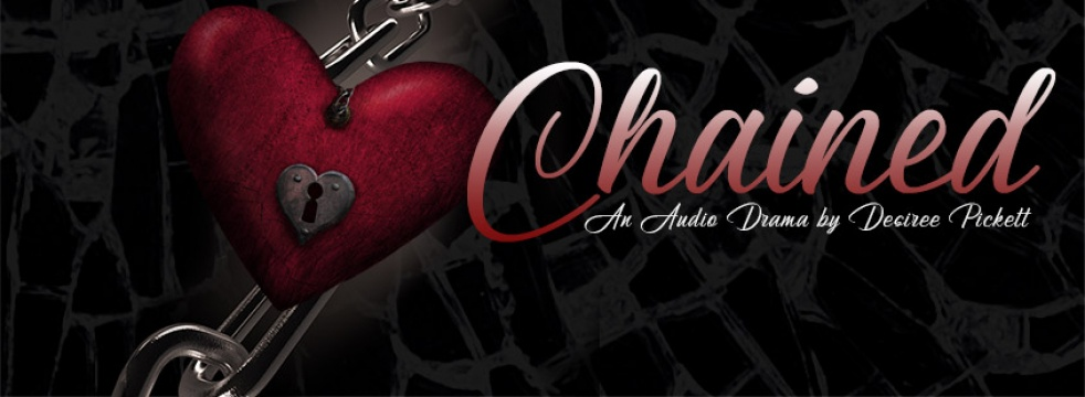 Chained: An Audio Drama - Cover Image