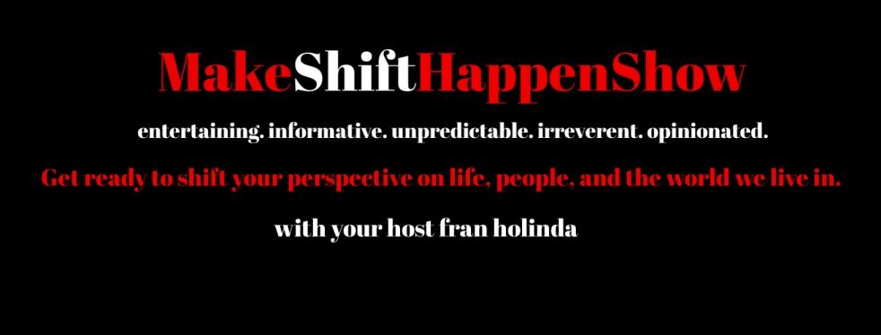 Make Shift Happen Show - imagen de show de portada