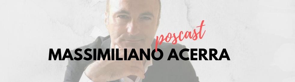 Massimiliano Acerra - Podcast - immagine di copertina dello show
