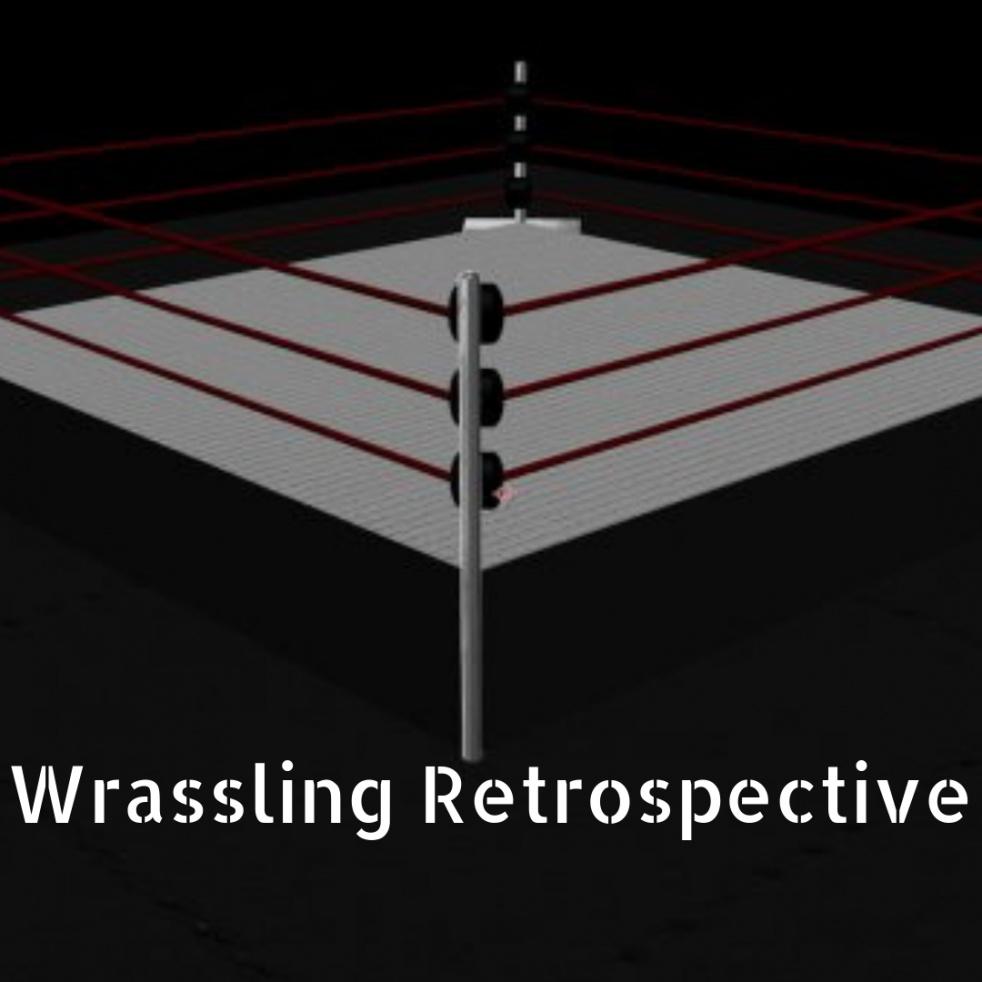 The Wrassling Retrospective - show cover