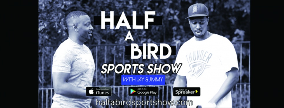 The Half A Bird Sports Show - show cover