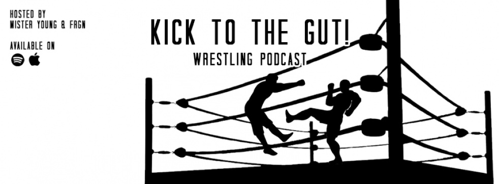 Kick To The Gut! Wrestling Podcast - show cover