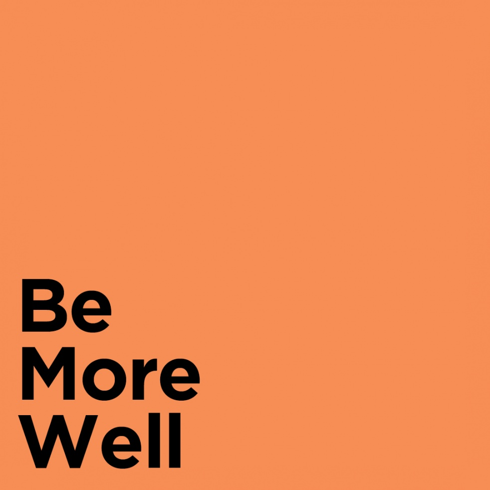 Be More Well Podcast - imagen de portada