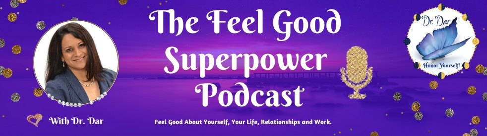 The Feel Good Superpower Podcast - Cover Image