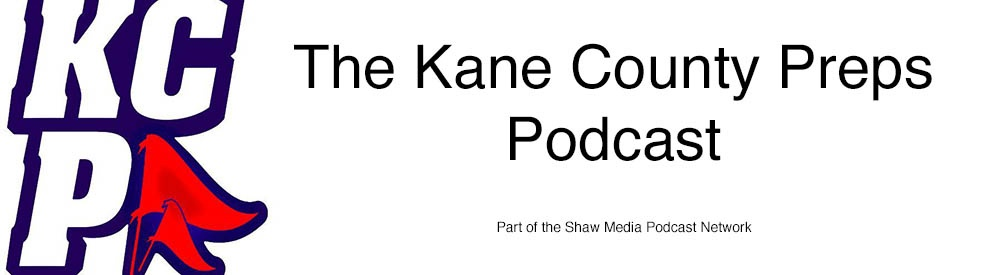 Kane County Preps Podcast - show cover