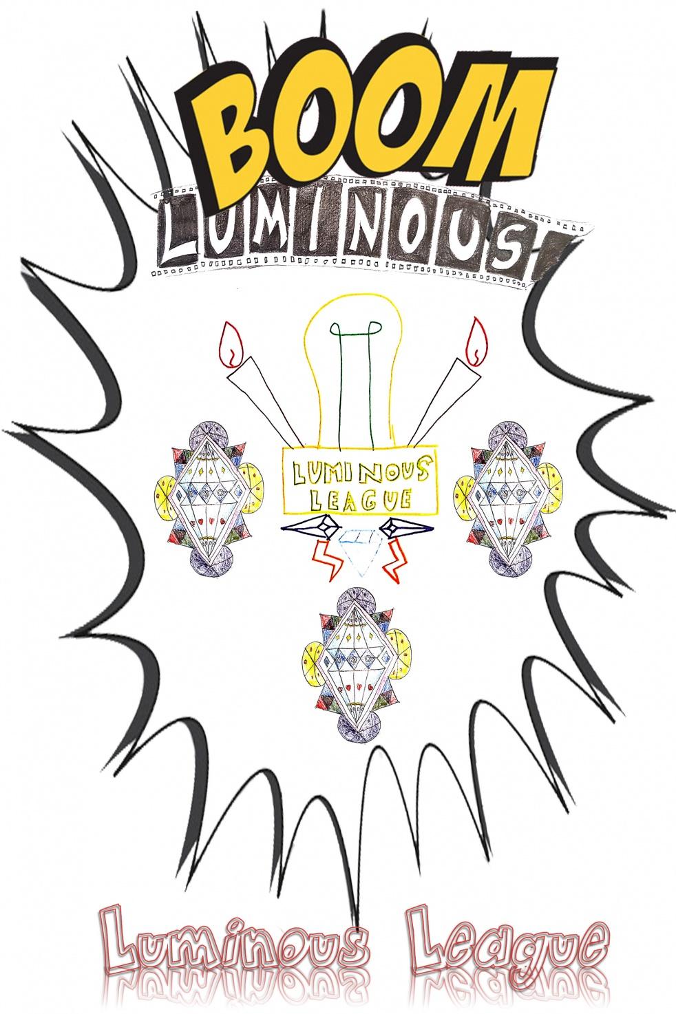 LUMINOUS LEAGUE - show cover