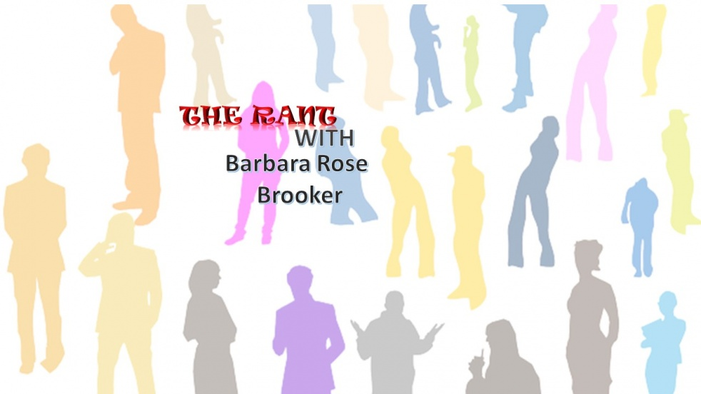 The RANT with Barbara Rose Brooker - Cover Image