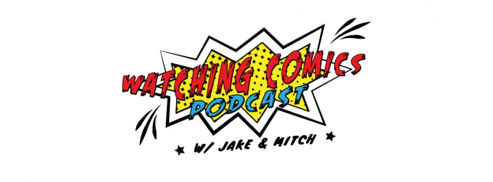 Watching Comics Podcast - show cover