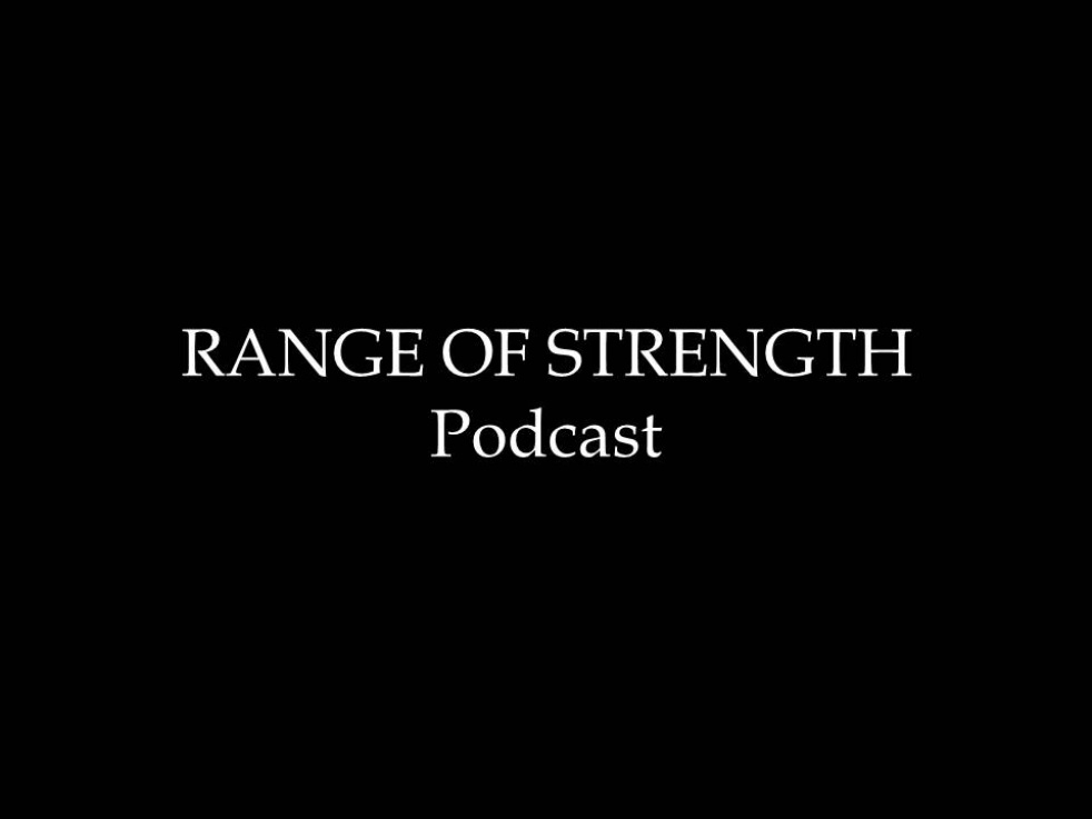 RANGE OF STRENGTH Podcast - Cover Image