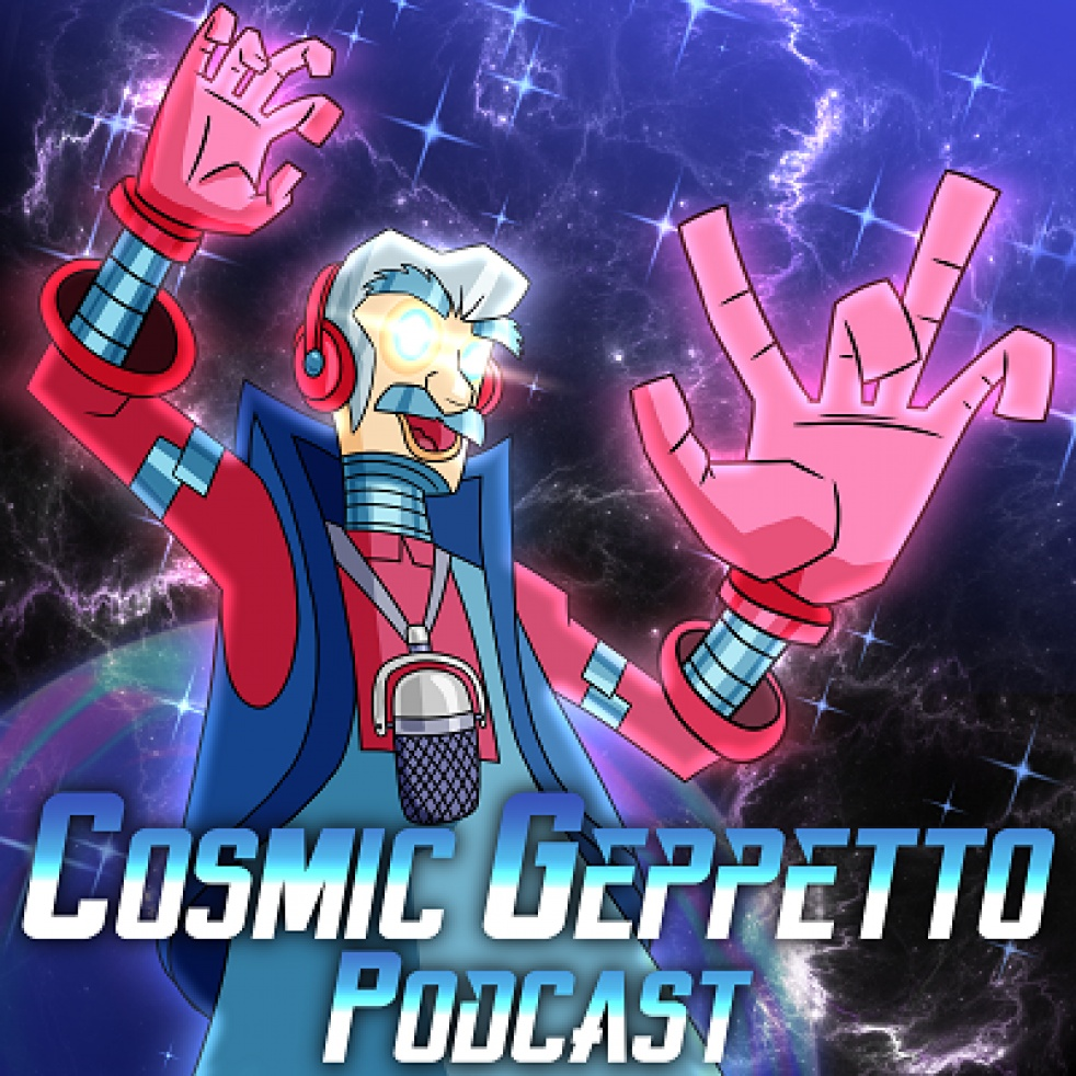 The Cosmic Geppetto Podcast - Cover Image