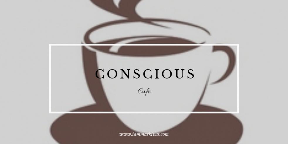 Conscious Cafe - show cover