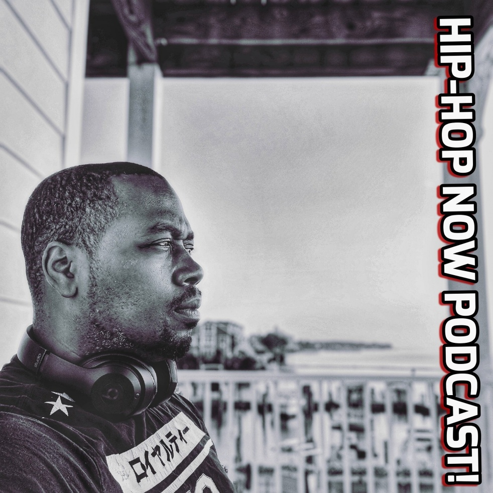Hip-Hop Now Podcast - Cover Image