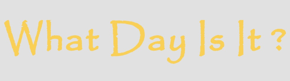 What Day Is It? - imagen de portada