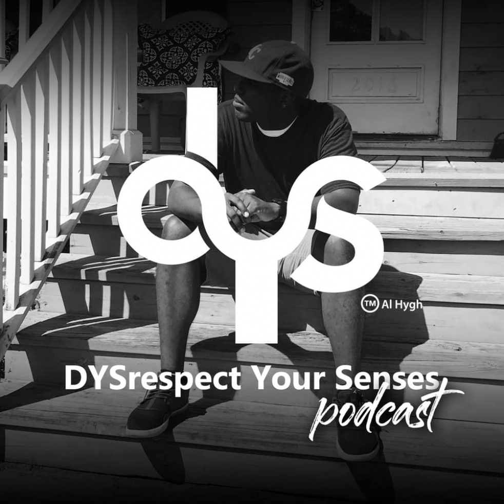 DYSrespect Your Senses Podcast - Cover Image
