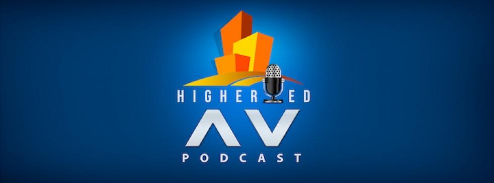 Higher Ed AV Podcast - Cover Image