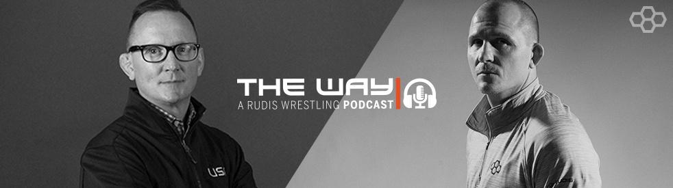 The Way: A RUDIS Wrestling Podcast - imagen de show de portada