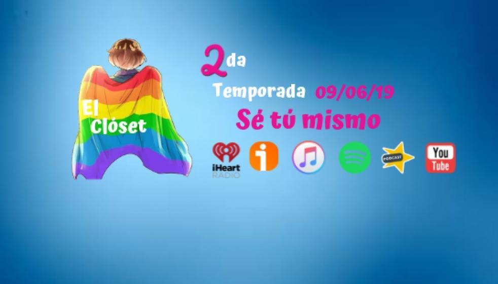 """El Clóset """"Sé tú mismo"""" - immagine di copertina dello show"""