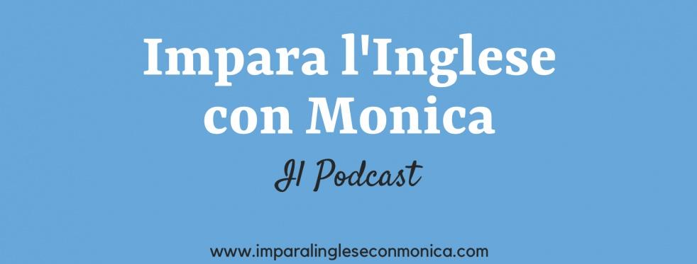 Impara l'Inglese con Monica Podcast - imagen de show de portada