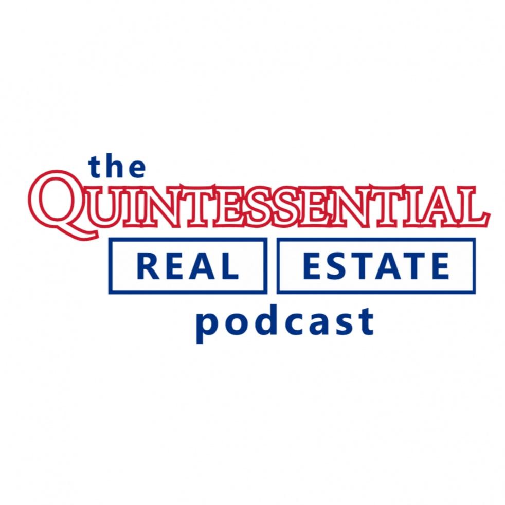 The Quintessential Real Estate Podcast - imagen de portada
