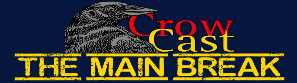 CrowCast - The Main Break - imagen de show de portada