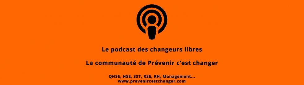 Management - QHSE - RSE : le podcast de Prévenir c'est changer - Cover Image