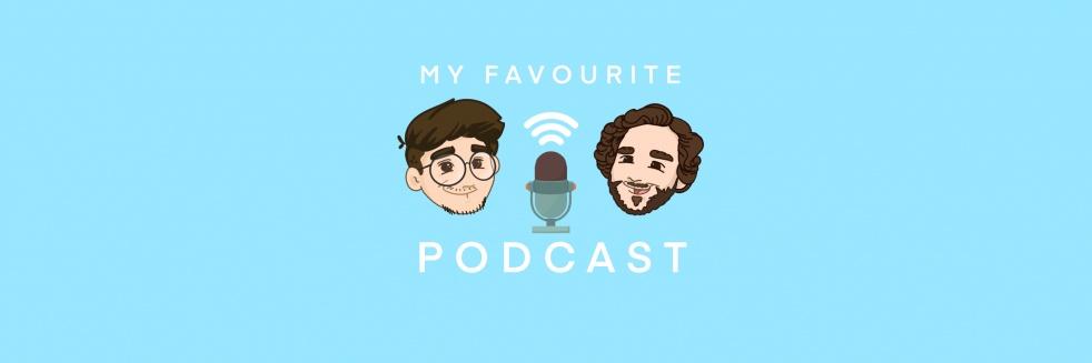 My Favourite Podcast - imagen de show de portada