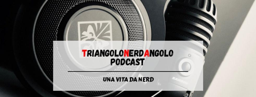TriangoloNerdAngolo Podcast - immagine di copertina dello show