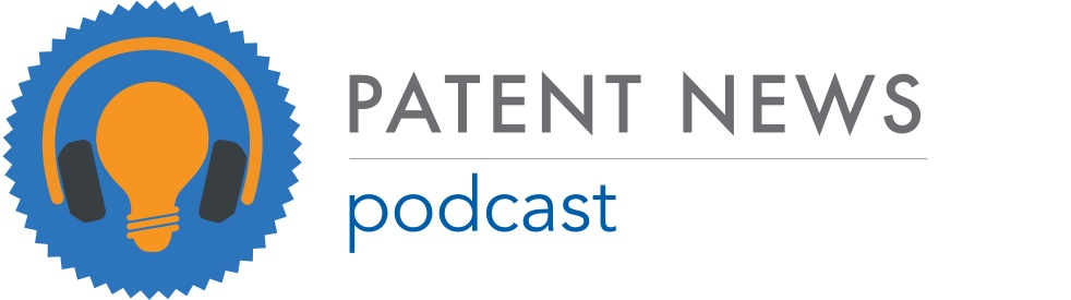 Patent News Podcast - show cover