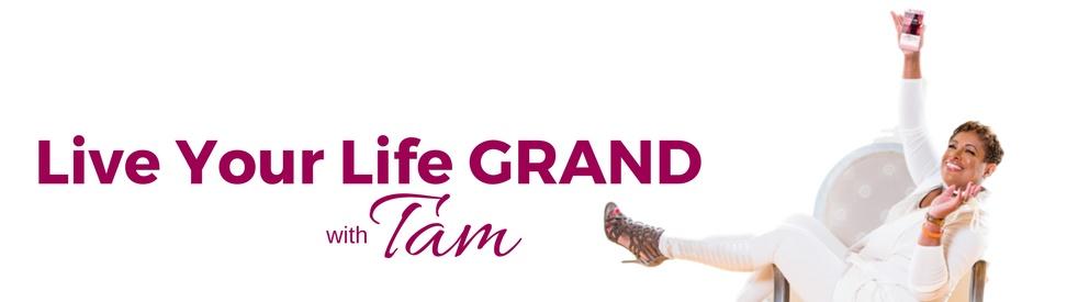 Live Life GRAND with Tam - imagen de show de portada
