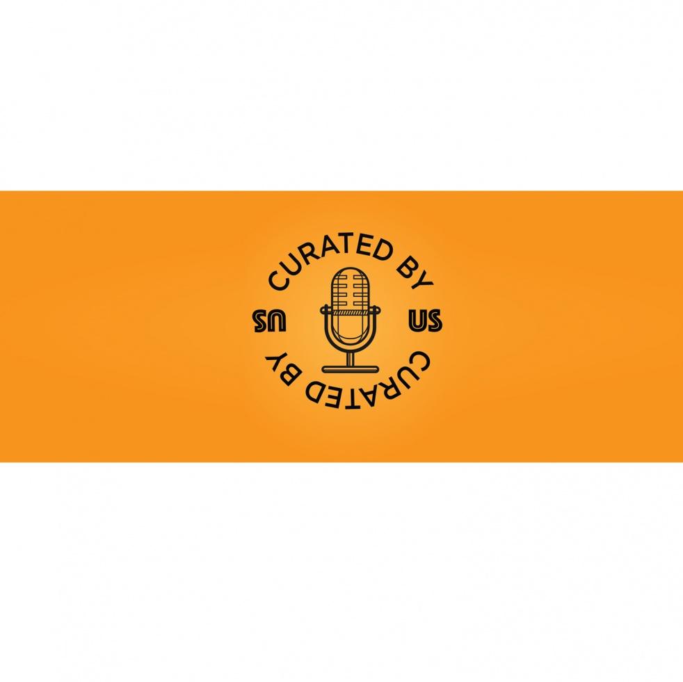 Curated By Us Podcast - immagine di copertina