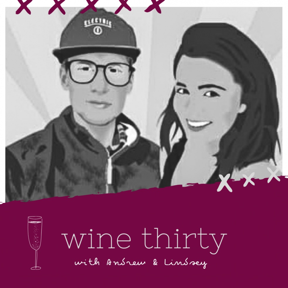 Wine Thirty with Andrew & Lindsey - imagen de show de portada