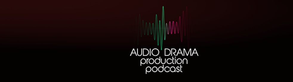 Audio Drama Production Podcast - immagine di copertina dello show